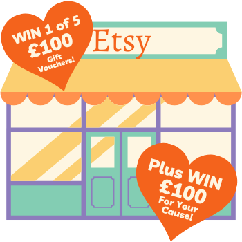 WIN 1 of 5 £100 Etsy vouchers PLUS £100 for your cause!